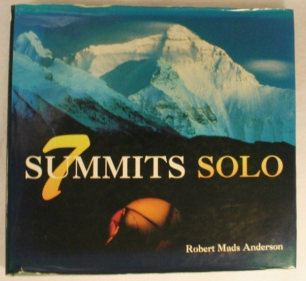 7 [Seven] Summits Solo. Robert Mads Anderson, Edmund Hillary, Introduction.