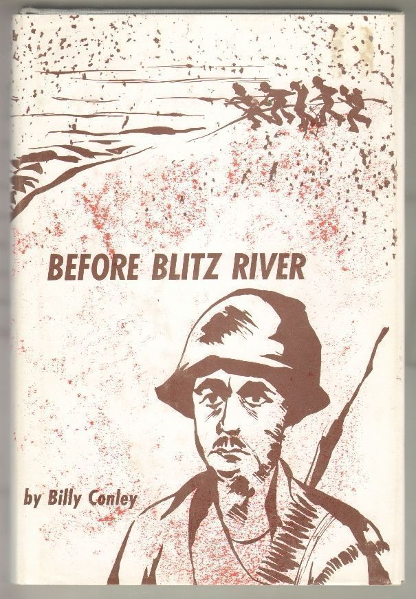 Before Blitz River. Billy Conley.