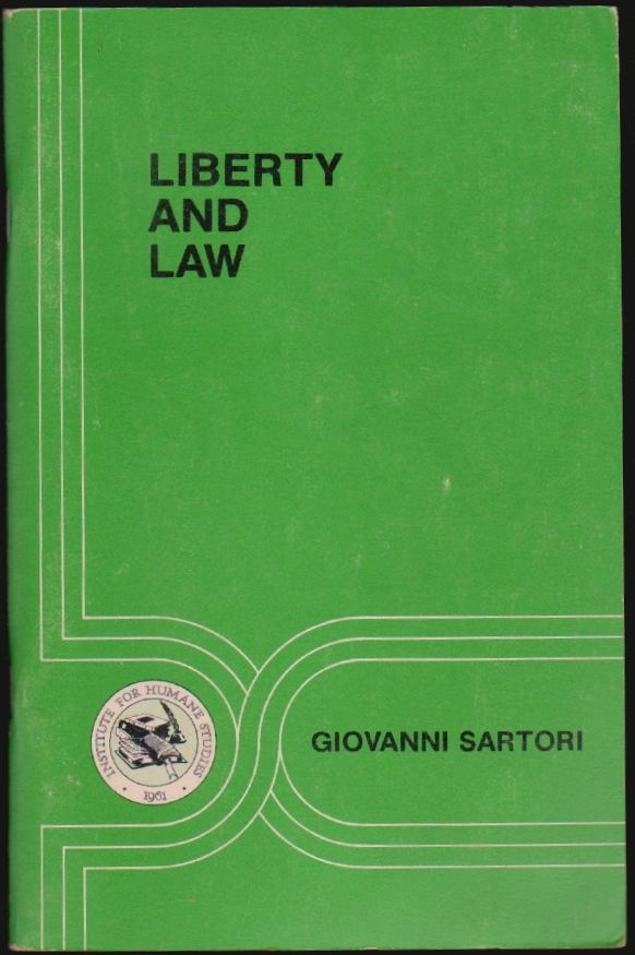 Liberty and Law, Studies in Law No. 5. Giovanni Sartori.