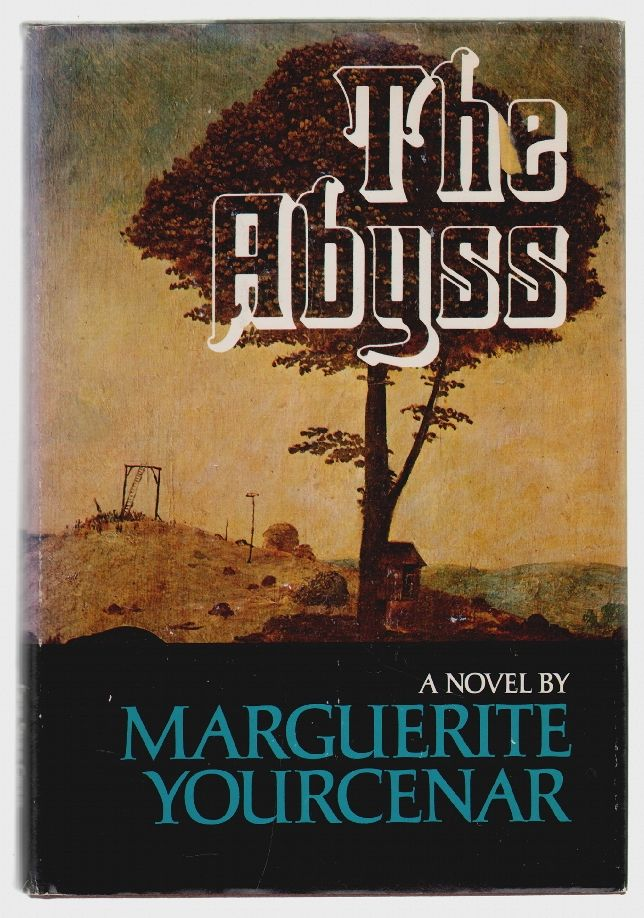 The Abyss. Marguerite Yourcenar.