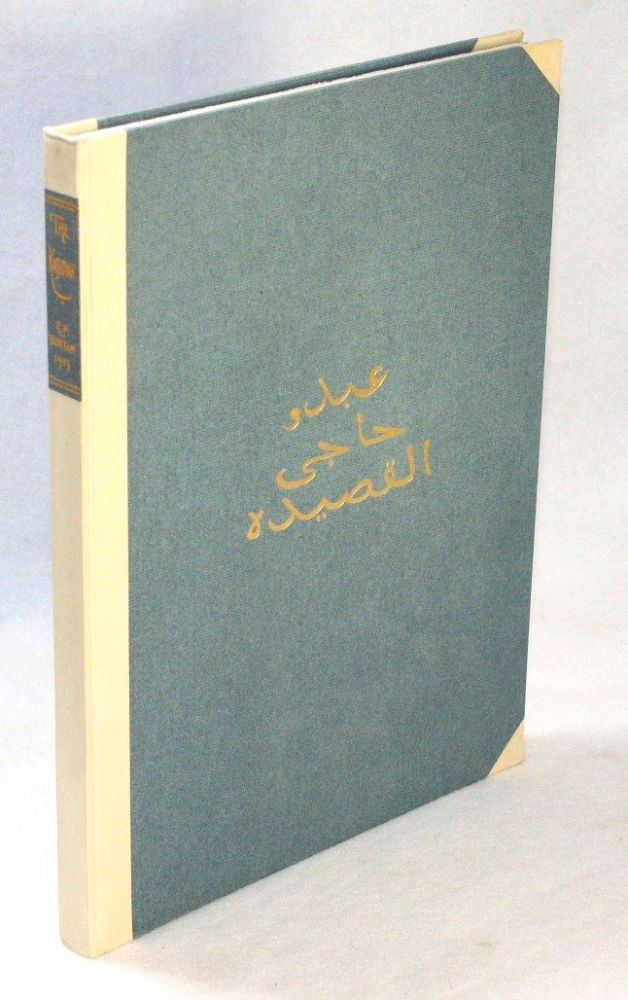 The Kasidah of Haji El-Yezdi, Translated and Annotated by His Friend and Pupil, F.B. Sir Richard F. Burton, K.C.B. Haji Abdu El-yezdi, Sir Richard F. Burton.