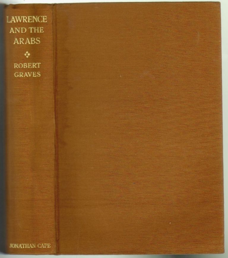 Lawrence and the Arabs. Robert Graves.