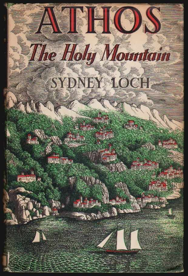 Athos: The Holy Mountain. Sydney Loch.