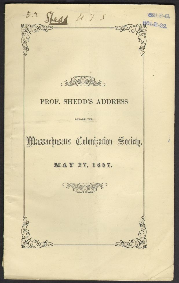 Africa and Colonization. An Address Delivered Before the Massachusetts Colonization Society, May 27, 1857. William G. T. Shedd.