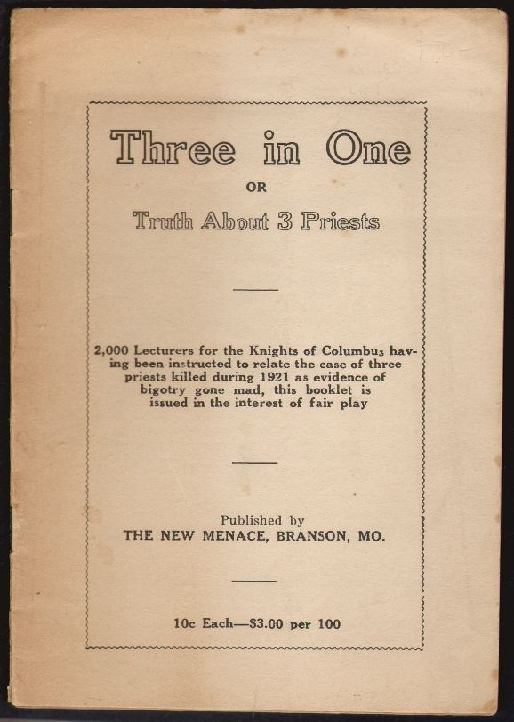 Three in One or Truth About Three Priests. ANTI-CATHOLIC.