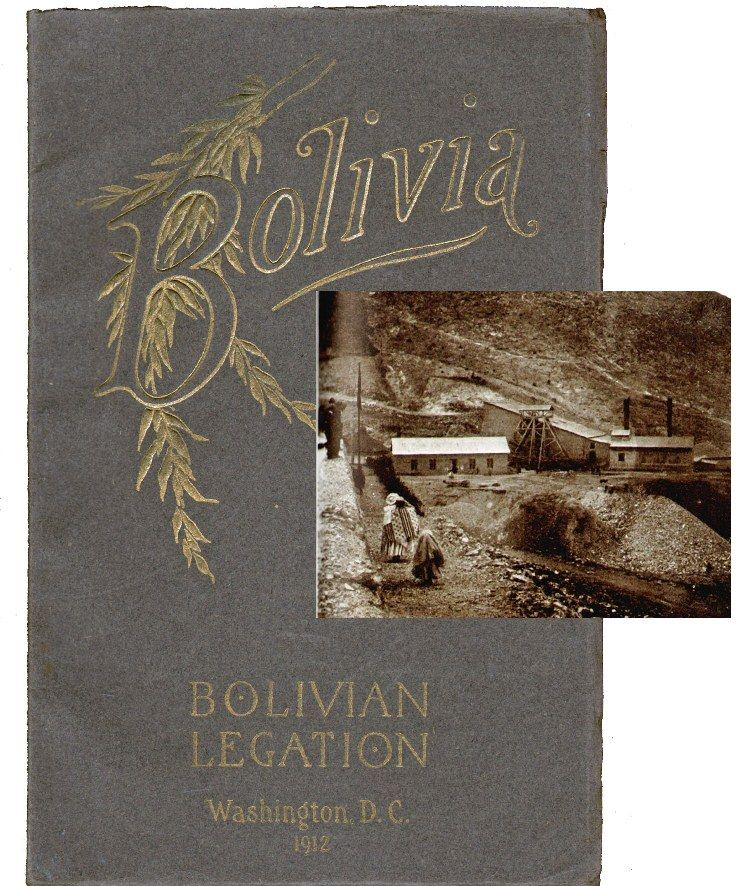 Information about Bolivia. LATIN AMERICA, Bolivian Legation.