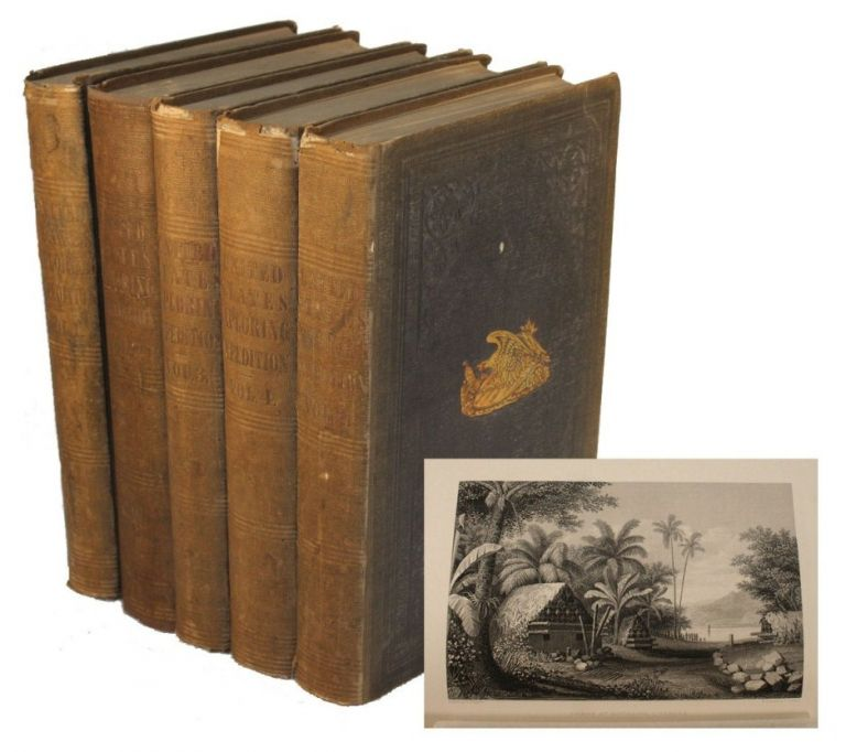 Narrative of the United States Exploring Expedition During the Years 1838, 1839, 1840, 1841, 1842. Charles Wilkes.