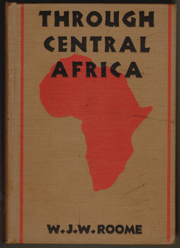 Through Central Africa for the Bible. Wm. J. W. Roome.