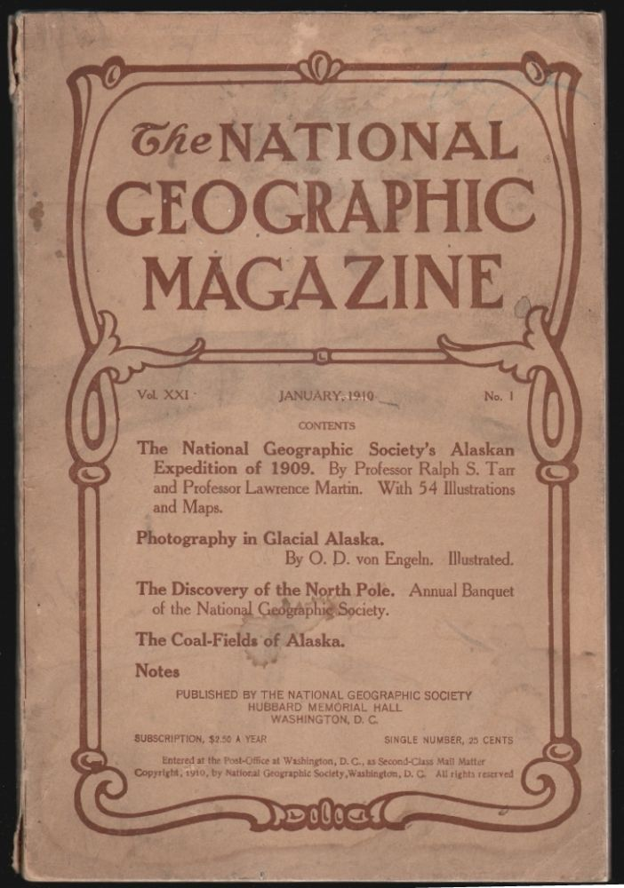 The National Geographic Magazine, January 1910, Vol. XXI, No. 1 [Alaska and the North Pole]