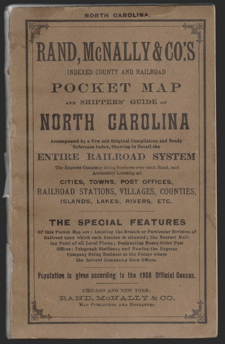 Rand McNally & Co.'s Indexed County and Railroad Map and Shippers' Guide of North Carolina, Accompanied by a New and Original Compilation and Ready Reference Index, Showing in Detail the Entire Railroad System...