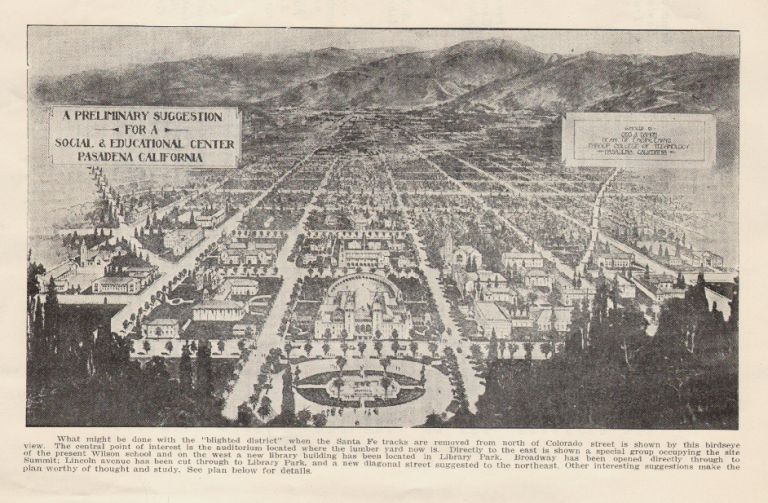 """Some Preliminary Suggestions for a """"Pasadena Plan"""" COMMUNITY PLANNING CALIFORNIA, George A. Damon."""