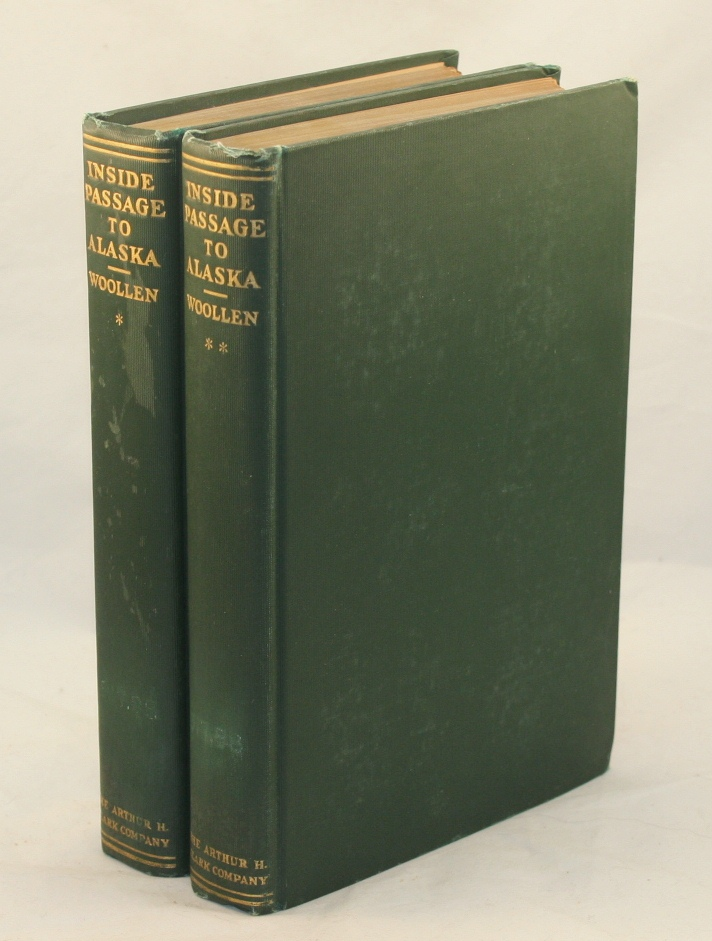 Inside Passage to Alaska, 1792-1920, with an Account of the North Pacific Coast from Cape Mendocino to Cook Inlet, from the Accounts Left by Vancouver and other Early Explorers, and from the Author's Journals of Explorations and Travel in that Region. William Watson Woollen.