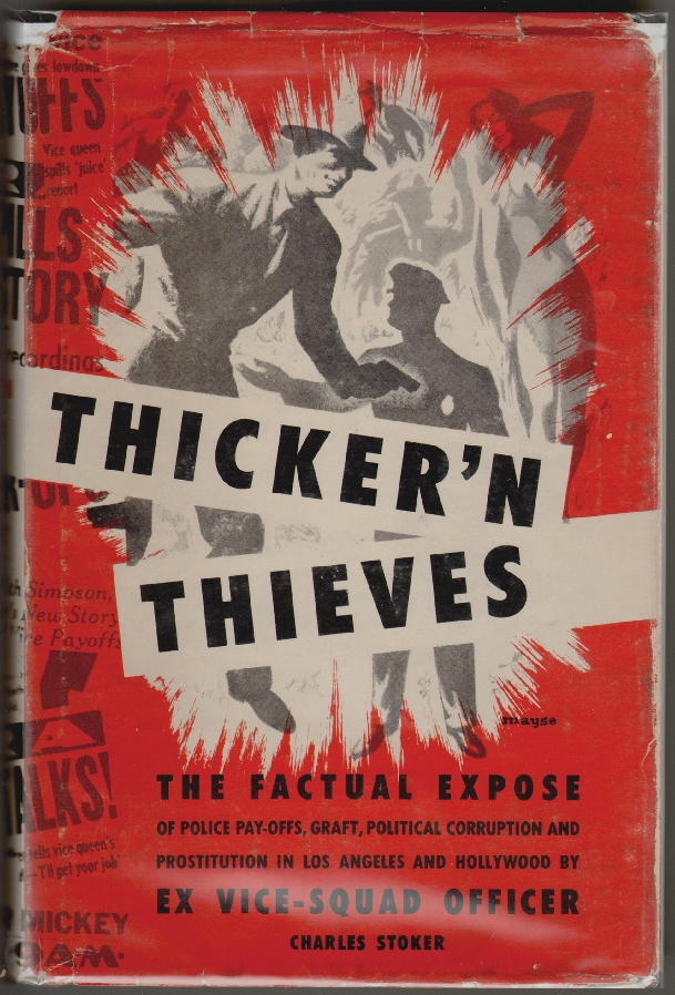 Thicker'n Thieves. Charles Stoker.