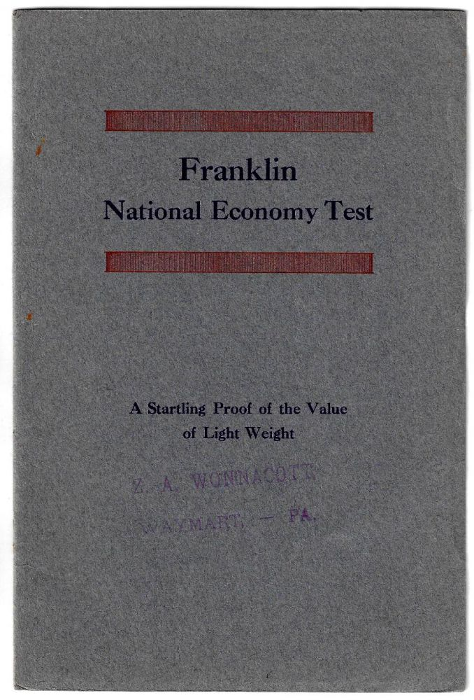 Franklin National Economy Test. Ninety-four Cars Average 32.8 Miles on One Gallon of Gasoline. A National Proof of Franklin Economy. AUTOMOTIVE, Franklin Automobile Company.