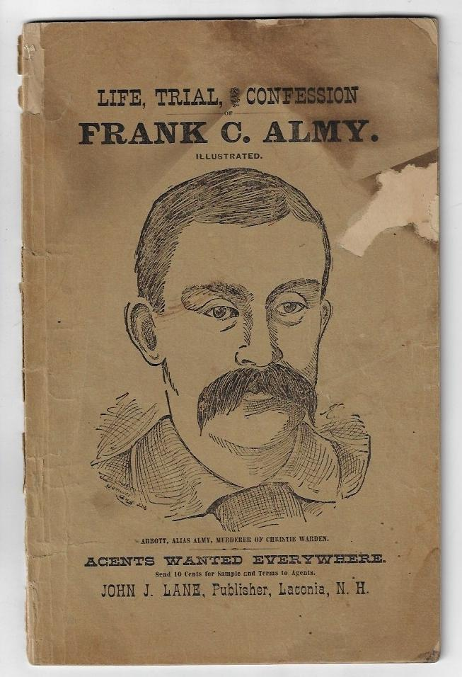 Life, Trial, and Confession of Frank C. Almy