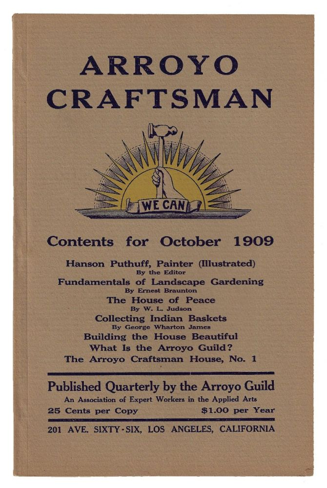 Arroyo Craftsman, Volume 1, Number 1. ARTS CALIFORNIA, CRAFTS MOVEMENT.