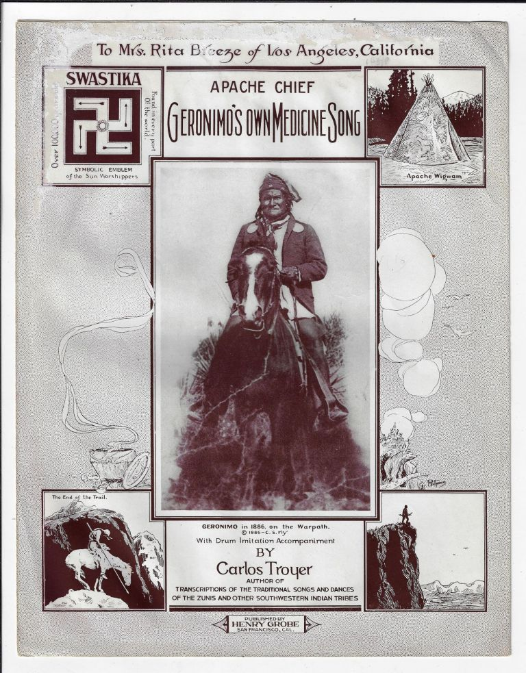 Apache Chief Geronimo's Own Medicine Song. NATIVE AMERICANS MUSIC, Carlos Troyer, Charles Lummis.
