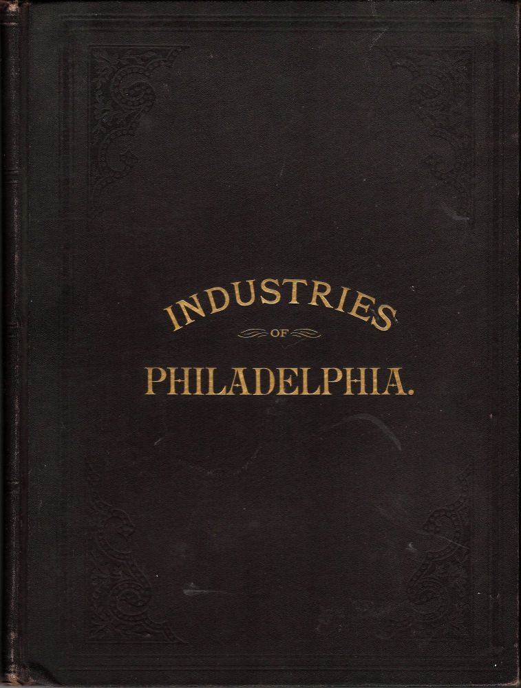 Pennsylvania Historical Review, Gazetteer, Post-Office, Express, and Telegraph Guide. City of Philadelphia. Leading Merchants and Manufacturers. PHILADELPHIA.