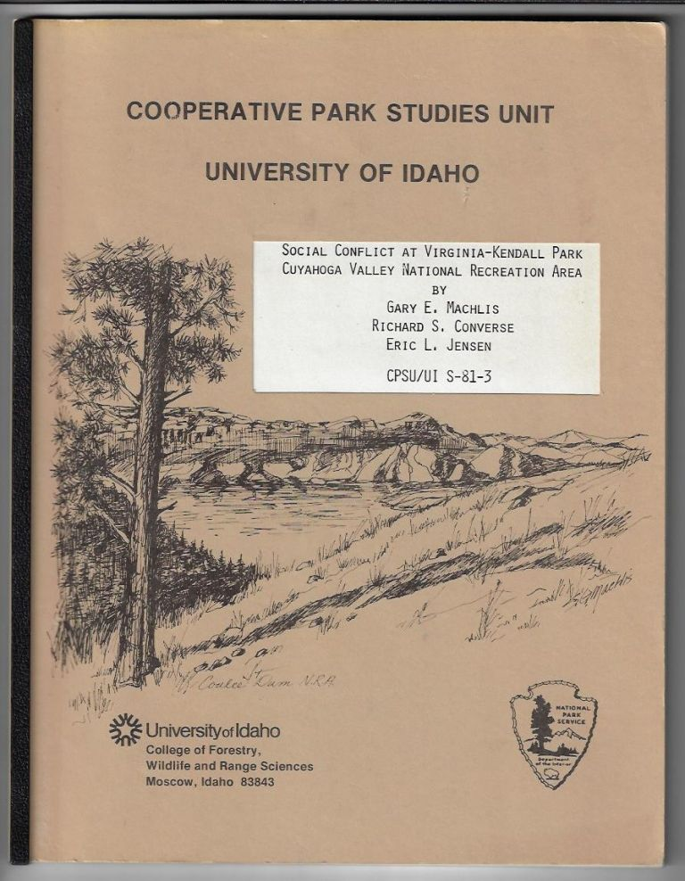 Social Conflict at Virginia-Kendall Park Cuyahoga Valley National Recreation Area. Gary E. Machlis, Richard S. Converse, Eric L. Jensen.