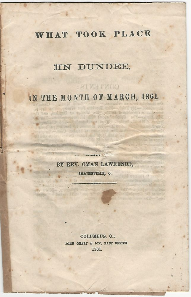 What Took Place in Dundee in the Month of March, 1861. Rev. Oman Lawrence.
