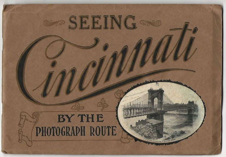 Seeing Cincinnati by the Photograph Route
