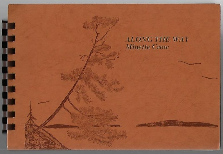 Along the Way. Minette Crow, Gwen Frostic.