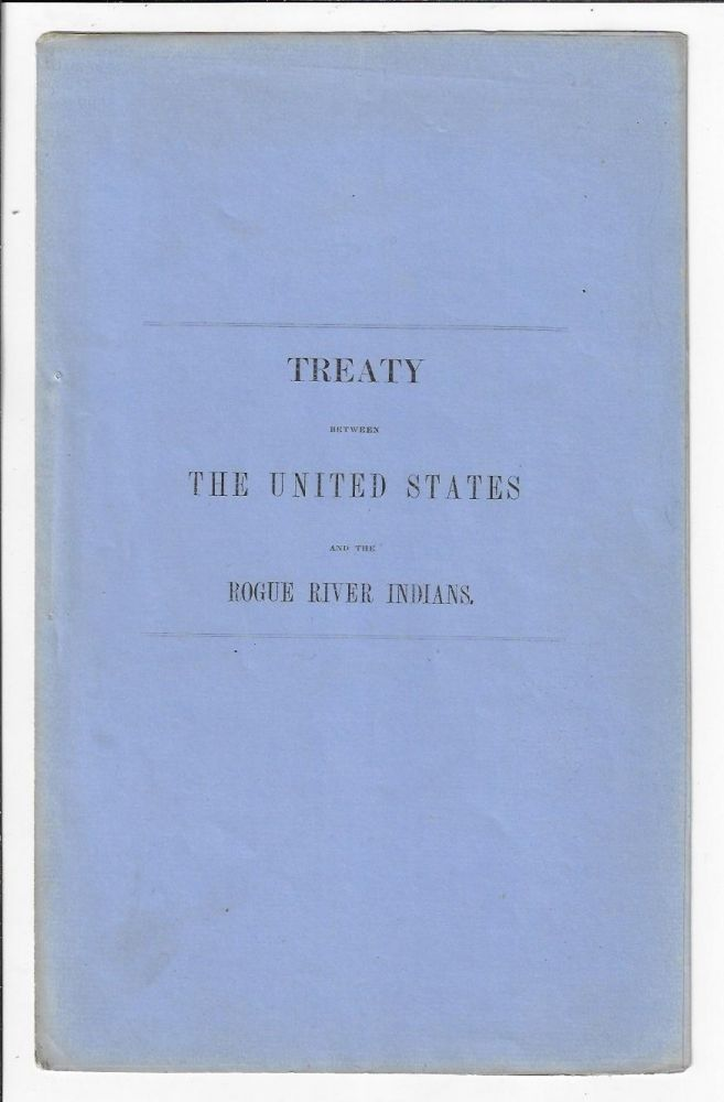 Treaty Between the United States and the Rogue River Indians