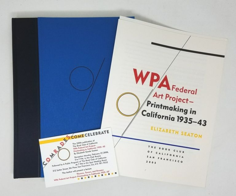WPA Federal Art Project: Printmaking in California 1935-43. Elizabeth Seaton.