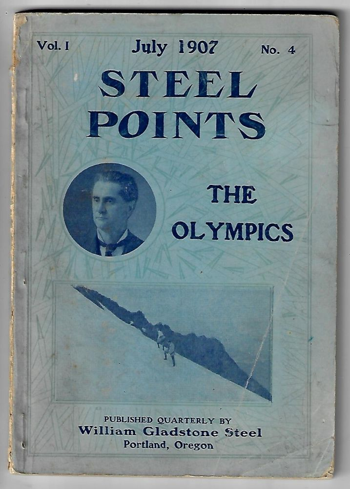 Steel Points, Vol. 1, No. 4, July 1907, The Olympics. William Gladstone Steel.