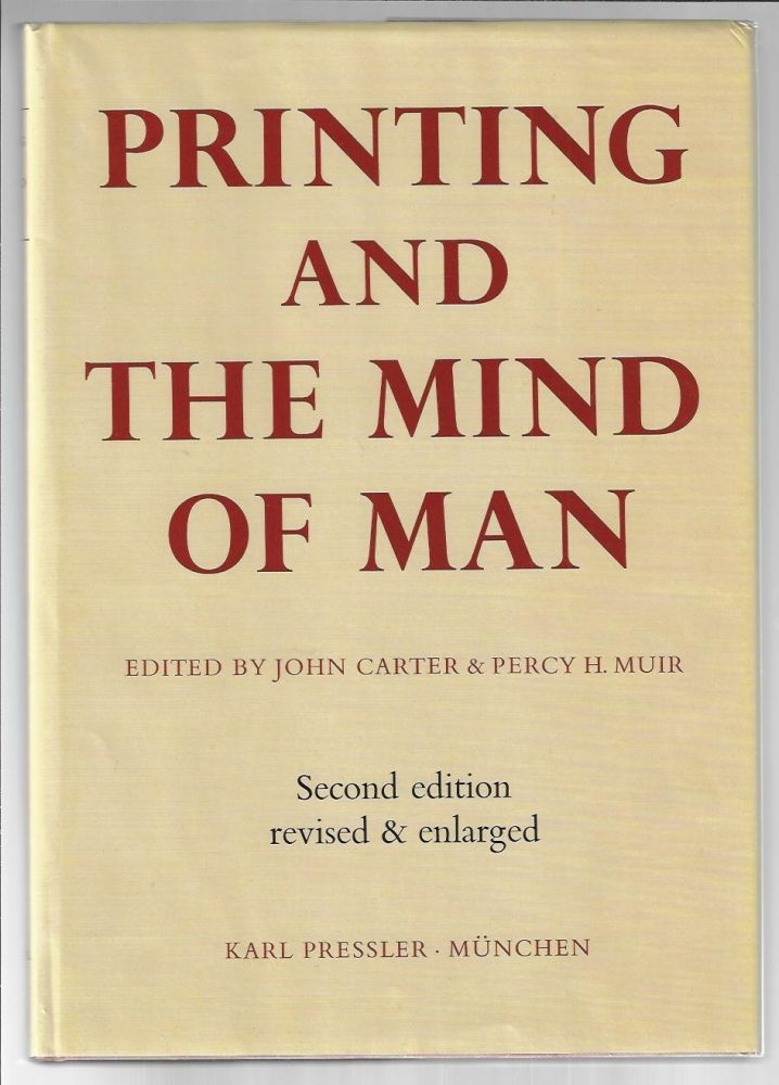 Printing and the Mind of Man, Second Edition, Revised and Enlarged. John Carter, Percy H. Muir.