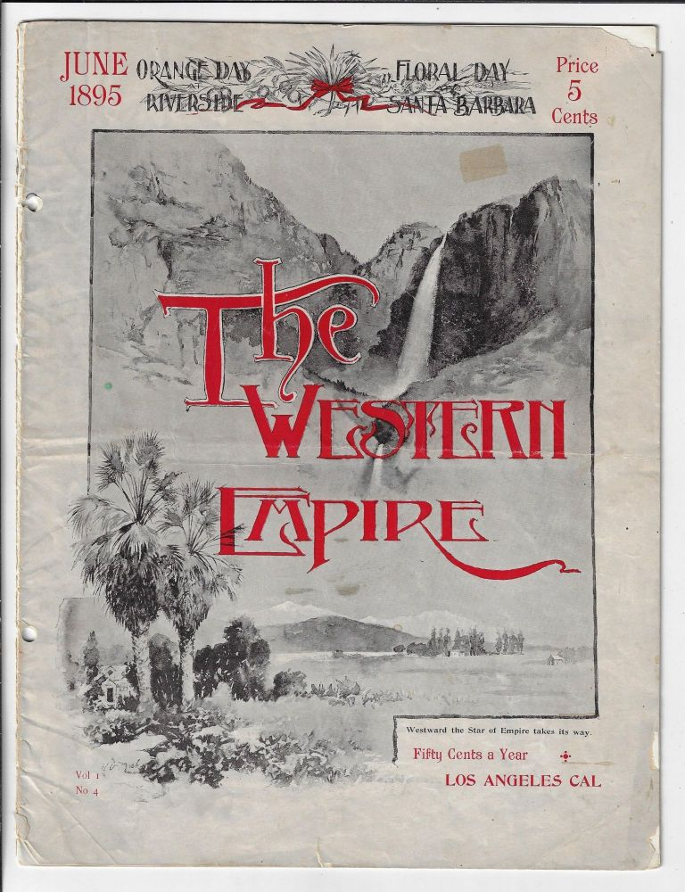 The Western Empire, Volume 1, Number 4, June 1895. SOUTHERN CALIFORNIA.