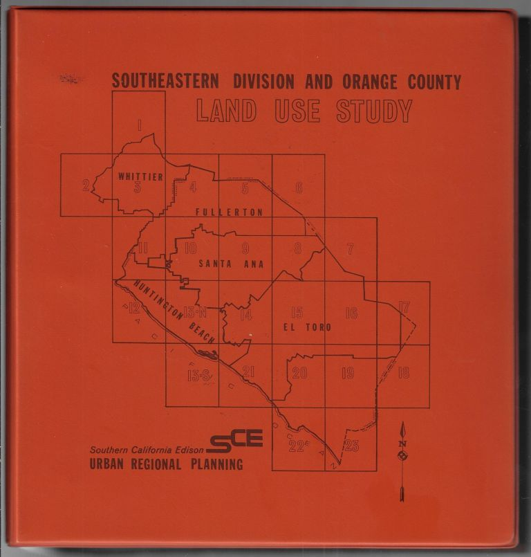 Southeastern Division and Orange County Land Use Study. PLANNING ORANGE COUNTY, R. G. Crouch.