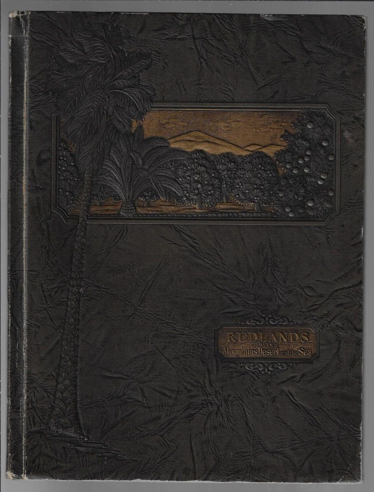 Redlands, 'Twixt Mountains, Desert, and the Sea. Truesdail. Roger W., Bruce W. McDaniel.