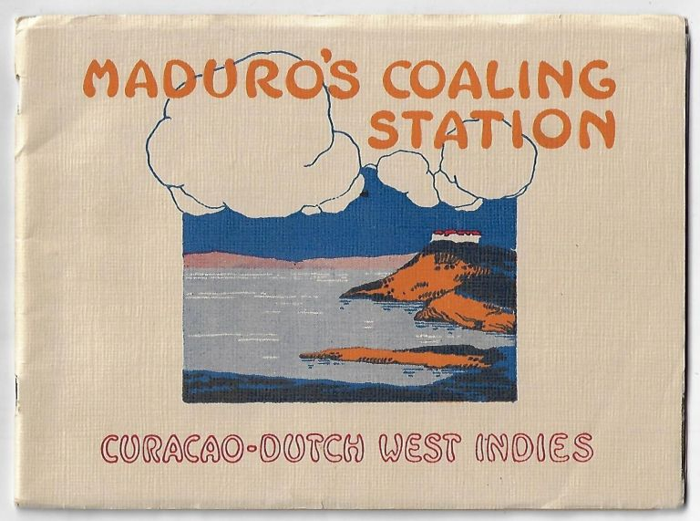 S.E.L. Maduro & Sons' Coaling Station at Curacao, Dutch West Indies. CURACAO.