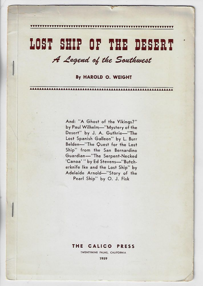 Lost Ship of the Desert: A Legend of the Southwest. Harold O. Weight.