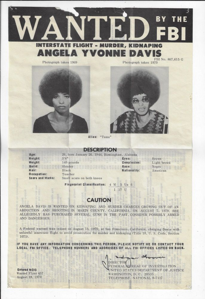 Wanted by the FBI. Interstate Flight, Murder, Kidnaping (sic). Angela Yvonne Davis