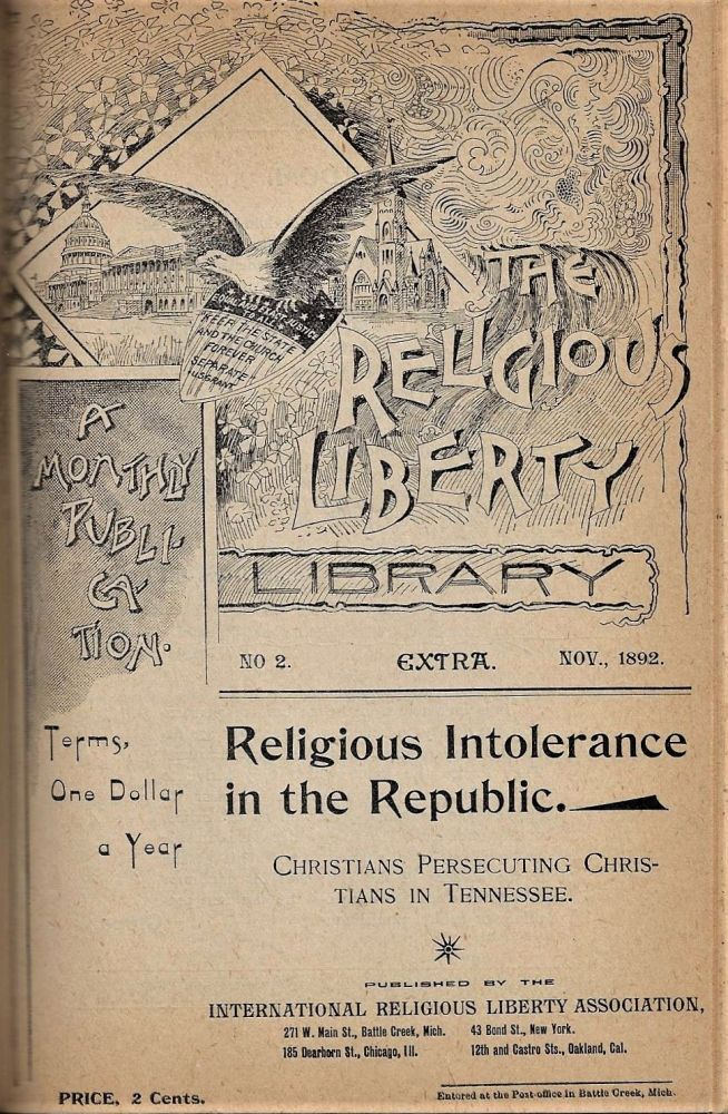 Bound Volume of Six Works on Religious Liberty. RELIGIOUS FREEDOM SEVENTH-DAY ADVENTISTS, Alonzo T. Jones, James T., Ringgold.
