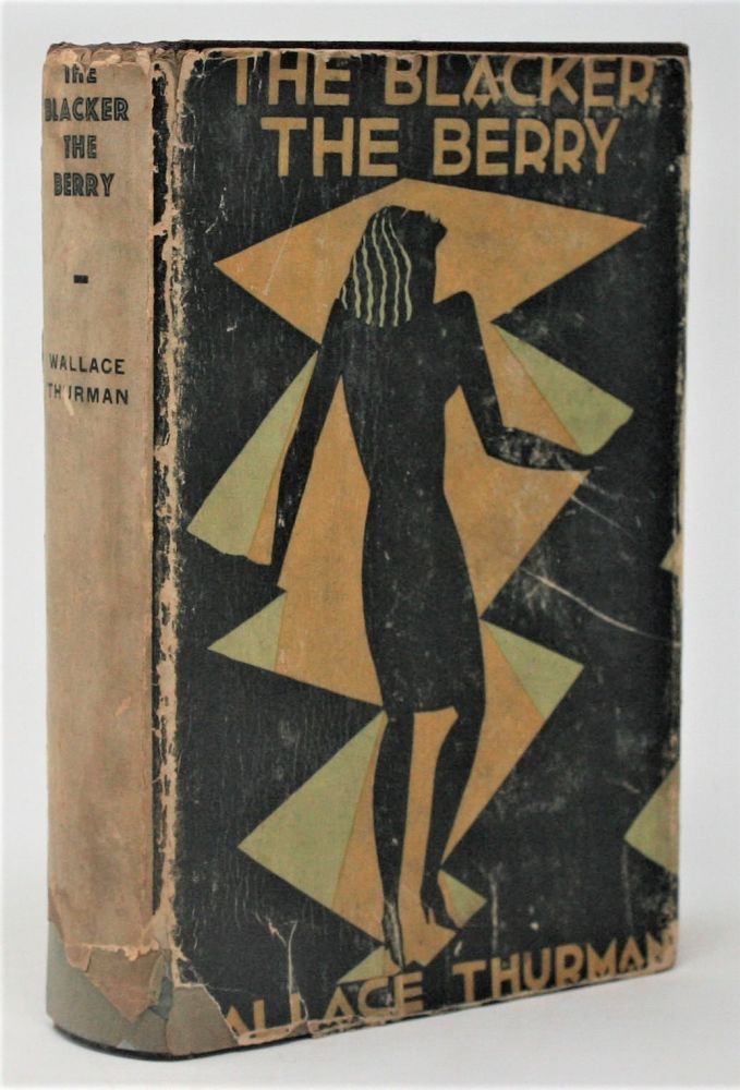 The Blacker the Berry, A Novel of Negro Life. Wallace Thurman.