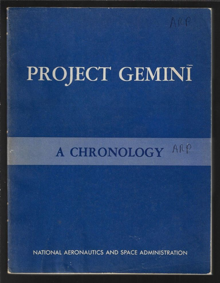 Project Gemini Technology and Operations, A Chronology (NASA SP-4002). James M. Grimwood, Barton C. Hacker, Peter J. Vorzimmer.