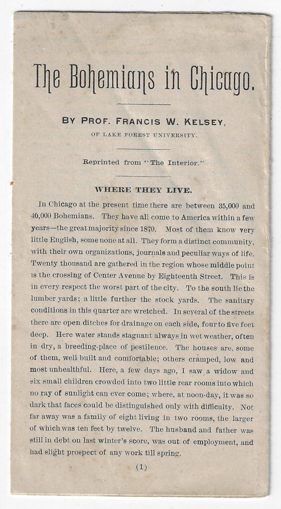 The Bohemians in Chicago. CHICAGO, Francis W. Kelsey, ETHNIC GROUPS.
