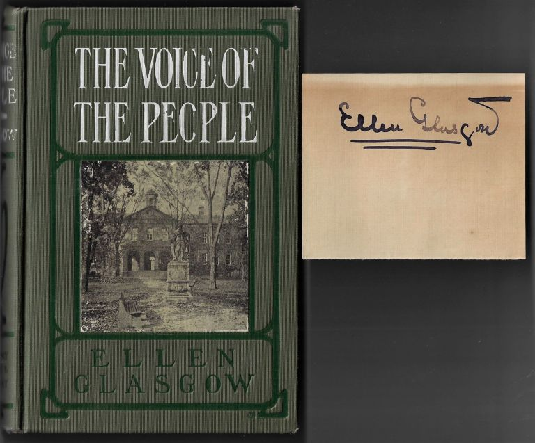 The Voice of the People [With Author's Signature Laid In]. Ellen Glasgow.