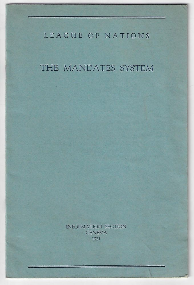 The Mandate System. League of Nations.