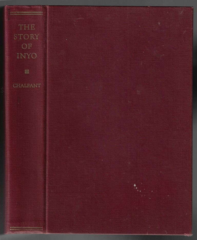 The Story of Inyo. W. A. Chalfant.
