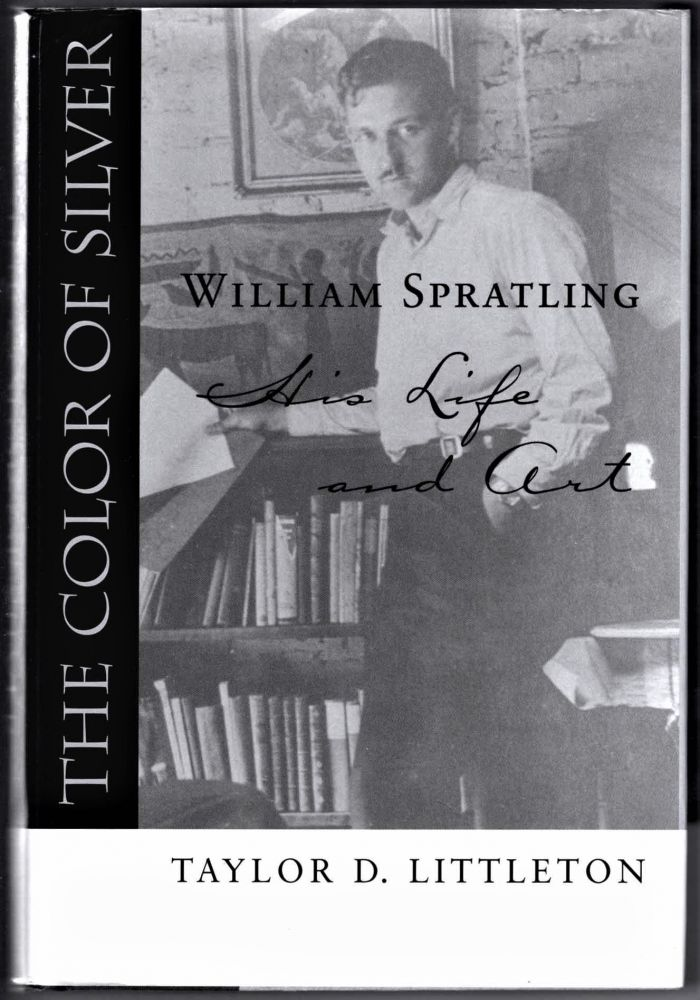 The Color of Silver, William Spratling, His Life and Art. Taylor D. Littleton.