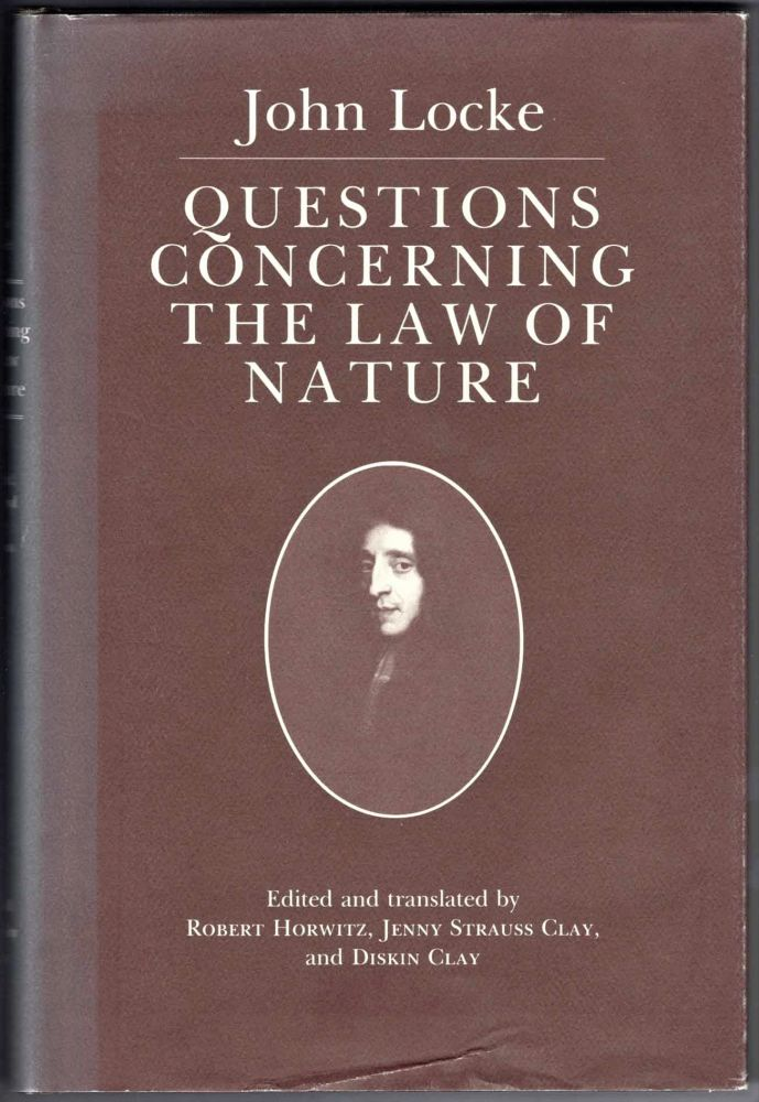 Questions Concerning the Law of Nature. John Locke.