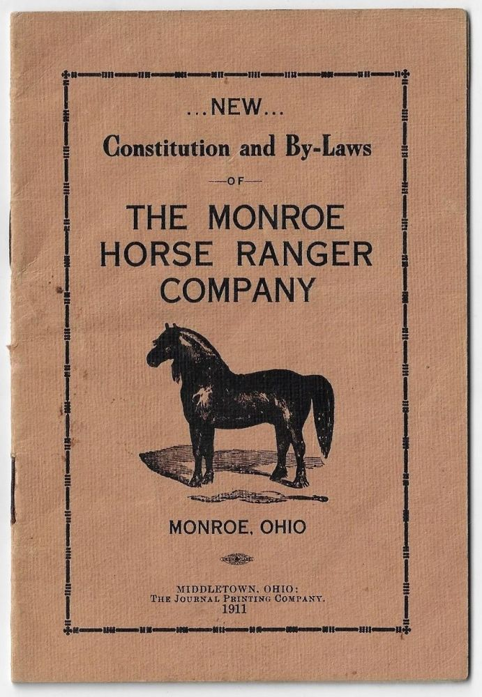 Constitution and By-Laws of the Monroe Horse Ranger Company, Monroe, Ohio, Butler County