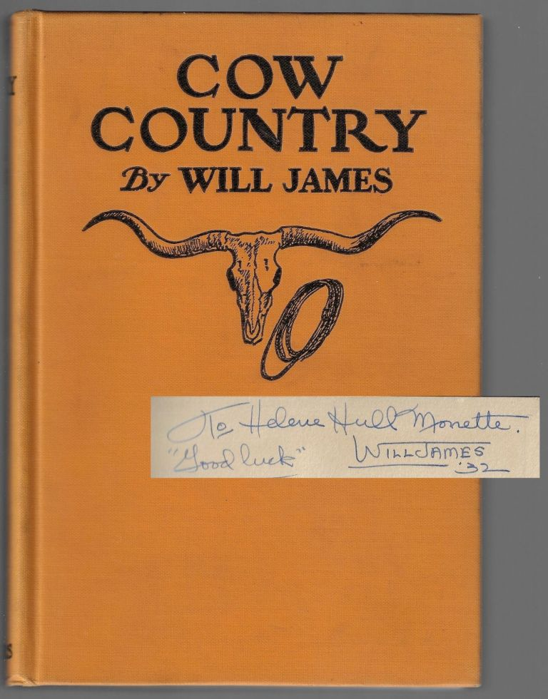 Cow Country [SIGNED]. Will James.