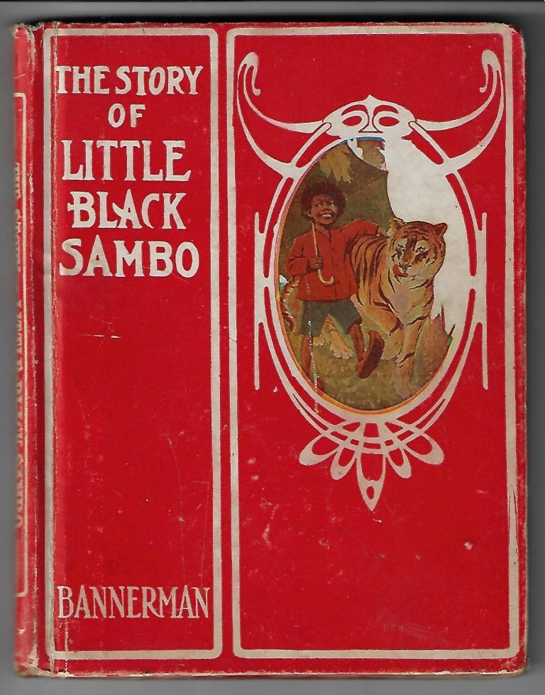 The Story of Little Black Sambo [Including The Story of Topsy from Uncle Tom's Cabin]. Helen Bannerman, John R. Neill.