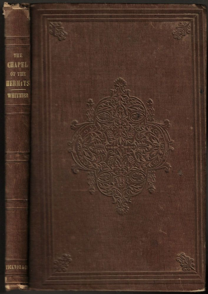 The Chapel of the Hermits, and Other Poems. John G. Whittier, Greenleaf.