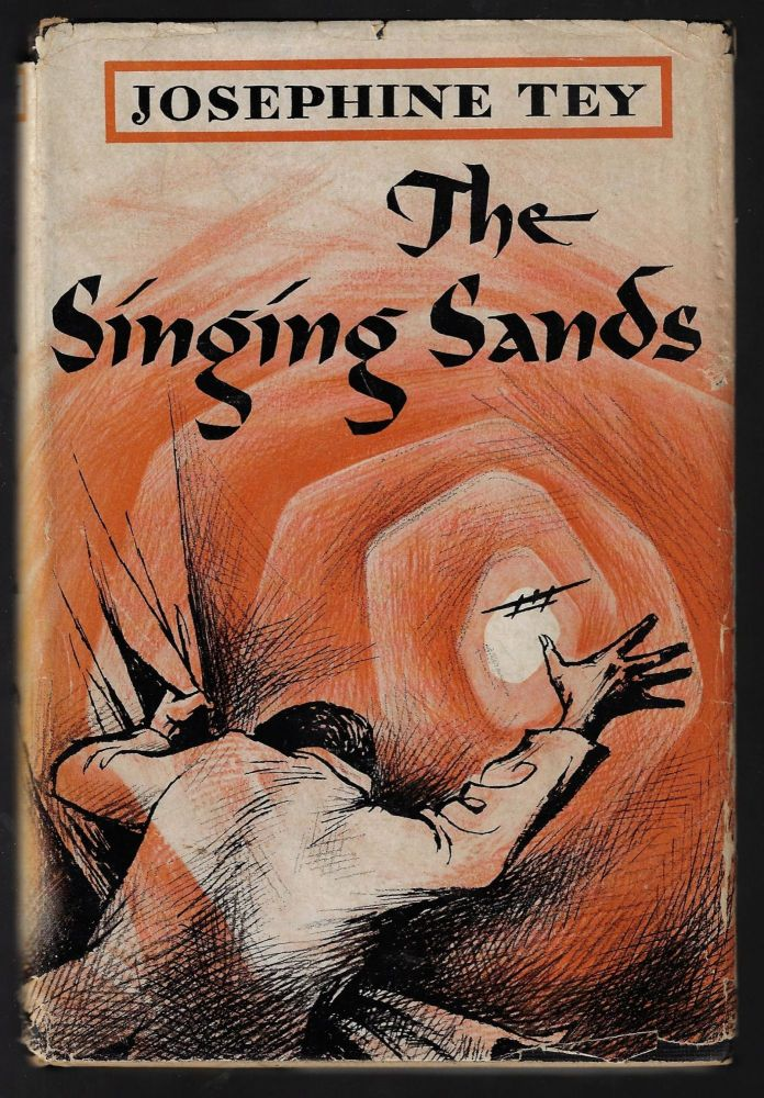 The Singing Sands. Josephine Tey.